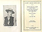 Allen-Isham Genealogy. Jirah Isham Allen Montana Pioneer, Government Scout, Guide, Interpreter And Famous Hunter, During Four Years Of Indian Warfare In Montana And Dakota From 1839 To 1929. by Mary Allen. Phinney