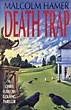 Death Trap by  Malcolm Hamer