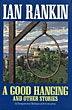 A Good Hanging And …