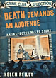 Death Demands An Audience.