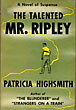 The Talented Mr. Ripley. by Patricia. Highsmith