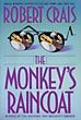 The Monkey's Raincoat. by Robert. Crais