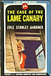 The Case Of The Lame Canary. by  Erle Stanley. Gardner