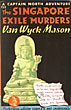 The Singapore Exile Murders. by Van Wyck. Mason