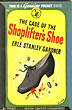 The Case Of The Shoplifter's Shoe. by  Erle Stanley. Gardner