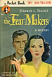 The Fear Makers. by  Darwin L. Teilhet