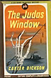 The Judas Window. by  Carter. Dickson