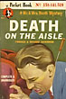 Death On The Aisle. by  Frances And Richard. Lockridge