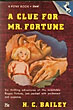 A Clue For Mr. Fortune. by H.C. Bailey