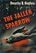 The Fallen Sparrow. by Dorothy B. Hughes