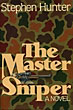 The Master Sniper. by Stephen. Hunter