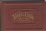 Views Of Utah And Tourist's Guide.  by  C.R. Savage