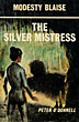 The Silver Mistress by  Peter O'Donnell
