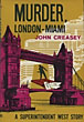 Murder, London-Miami by  John Creasey