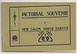 Pictorial Souvenir Of New Salem, North Dakota.  Holmboe Brothers. [All Photographs Furnished By]