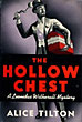 The Hollow Chest. by  Alice. Tilton