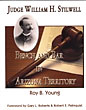 Judge William H. Stilwell: Bench And Bar In Arizona Territory.  by  Roy B. Young