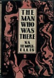 The Man Who Was There. by N.A. Temple-Ellis