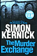 The Murder Exchange. by  Simon. Kernick