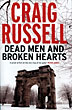 Dead Men And Broken Hearts. by  Craig. Russell