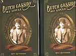 Butch Cassidy, My Uncle. ...