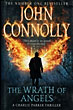 The Wrath Of Angels. by  John. Connolly