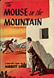 The Mouse In The Mountain by Norbert Davis