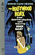 The Hollywood Hoax by  Robert Caine Frazer