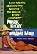 Mark Kilby And The Miami Mob by  Robert Caine Frazer