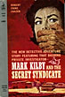 Mark Kilby And The Secret Syndicate. by  Robert Caine Frazer