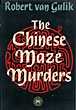 The Chinese Maze Murders.  by  Robert. Van Gulik