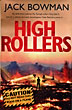 High Rollers by  Jack Bowman