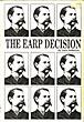 The Earp Decision by  Jack Demattos