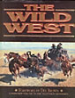 The Wild West.  Time-Life Books