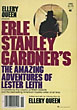 The Amazing Adventures Of Lester Leith. by  Erle Stanley. Gardner