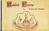 Rabbit Fires by Siddie Joe Johnson