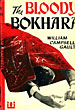 The Bloody Bokhara. by William Campbell. Gault