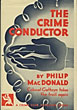 The Crime Conductor.