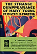 The Strange Disappearance Of Mary Young. by  Milton M. Propper