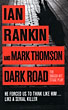 Dark Road by Ian & Mark Thomson Rankin
