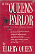 In The Queens' Parlor And Other Leaves From The Editor's Notebook  Ellery Queen [Edited By]