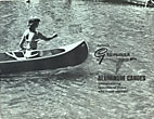 Famous Grumman Aluminum Canoes, Overwhelming Favorites Of Those Who Know Canoes! by  Inc., Marathon, New York Grumman Allied Industries