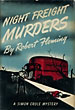Night Freight Murders by  Robert Fleming