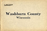 A Souvenir, Washburn County, Wisconsin  C.J.  Haines [Compiled And Published By]