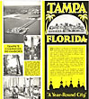 "Tampa, Florida. ""A Year-Round City"" by Tampa Chamber Of Commerce"
