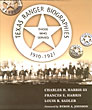 Texas Ranger Biographies. Those Who Served 1910-1921 by  Charles H., Frances E. Harris, And Louis R. Sadler Harris Iii