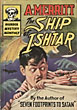 The Ship Of Ishtar by A. Merritt