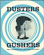Dusters And Gushers : The Canadian Oil And Gas Industry  James D.  Hilborn [Consulting Editor]