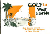 Golf In West Florida. And Scenes Around Pensacola - The Metropolis Of West Florida. (Cover Title)  Jr., Philip  Sanchez [Compiler]