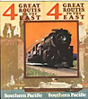 4 Great Routes To The East. Southern Pacific Railroad Company by Southern Pacific Railroad Company